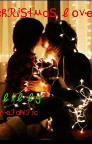 Christmas Love (A Harry Styles Love Story)