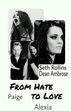 *-From Hate to Love-*(Dean&Paige) by SwiftNeko