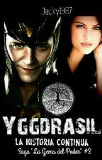 Yggdrasil: La Historia Continúa (Loki fanfic) by Jacky1987