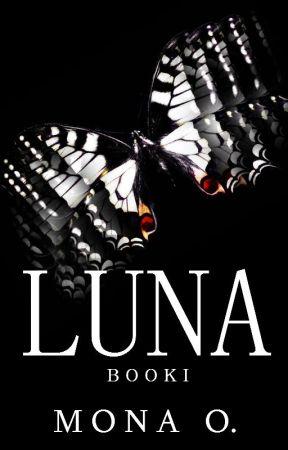 Luna (Book I) by Mona_O