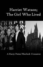 Harriet Watson; The Girl Who Lived (Sherlock/Harry Potter crossover) by the_flying_ostrich