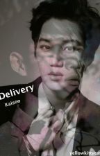 Delivery (Kaisoo, ChanBaek) by JosefinEdoff