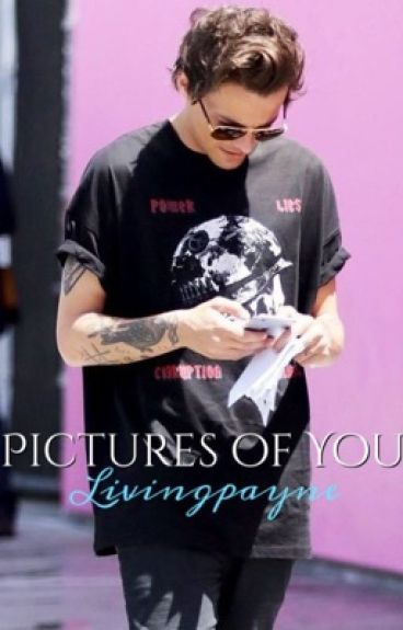 Pictures Of You | ❁ LS