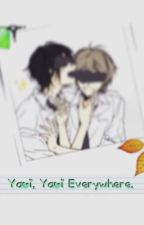 Yaoi, Yaoi Everywhere. by burnintheashes