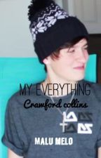 My everything ( Crawford Collins ) by malu_melloo