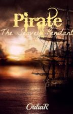 Pirate; The Seavey Pendant by OtiliaR