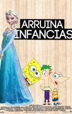 ARRUINA INFANCIAS © by escritora__MD