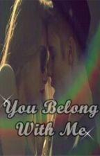 You Belong With me (Justin Bieber & _____) by AlondritaBiebs