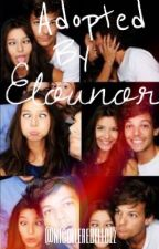 Adopted by Elounor [Livro 1] by nicollerebello12