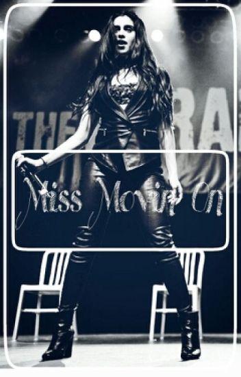 Miss Movin' On (Lauren Jauregui y tu)