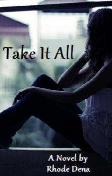 Take It All (Lu's Story)