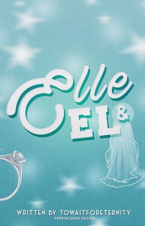 Elle & EL by towaitforeternity