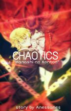 Chaotics-HnK1 [END] by Anessanes