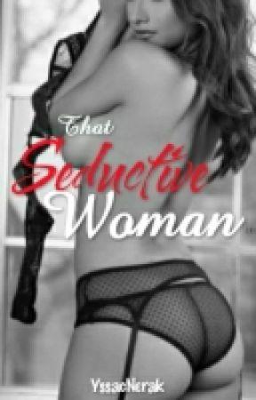 That Seductive Woman (Currently under construction) by YssacNerak