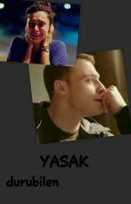 YASAK by DuruBilen