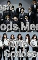 When 12 Gods meet the 9 Goddess (ExoShidae Fanfiction) by hyokai_kpop