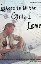 Letters to All the Girls I Love by MeasMrNiceGuy