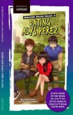 Seducing Drake Palma 2: dating Alys Perez by pandayanbookshop