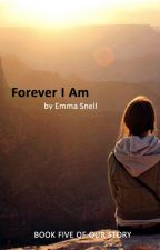 Forever I Am by NinjaCupcakes