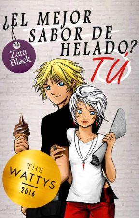 ¿El mejor sabor de helado? Tú (TQST Libro #3)©  [EN LIBRERÍAS] by Zara_Black