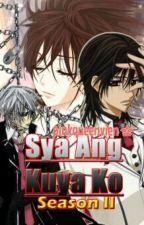 ♥SYA ANG KUYA KO♥ Season II by pinkqueenvien