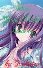 Akhosi magical world Academy by Jenel24ever