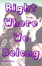 Right Where We Belong by keighsykase