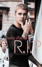 R.I.P (-Justin Bieber FF-) by blvckstxr