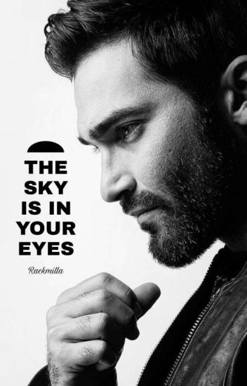 THE SKY IS IN YOUR EYES