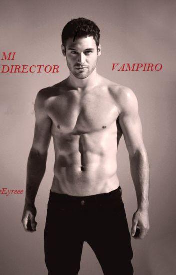 Mi director Vampiro