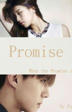 Promise [EXO - Sehun  FF] by Fabarbie