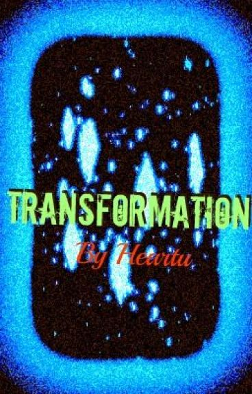 Transformation by HeartU
