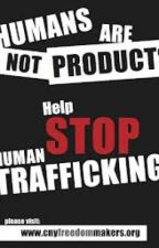 Human Trafficking - put a stop to it by NishaSharif