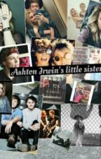 Ashton Irwins  little sister by ruinedbeliefs
