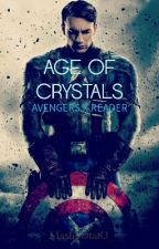 Age of Crystals : AVENGERS X READER by _-_MashpOtatO_-_