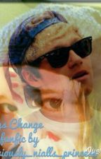 Things Change© (Niall Horan fanfic)Completed by bellebug23