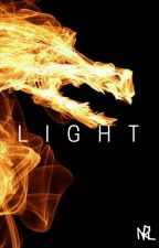 LIGHT (An Eragon Fanfiction) [EXTREME EDITING] by DraCorns