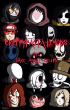 Creepypasta Lemons by DarkAngelCreeps