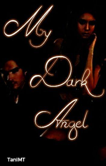 My Dark Angel