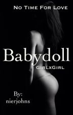 Babydoll (Lesbian Stories) by fantasy_differ