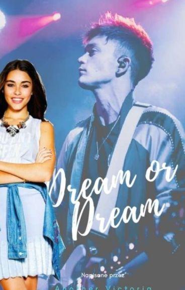 Dream or dream|| Connor Ball