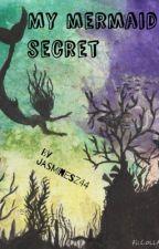 My Mermaid Secret by JasmineSz44