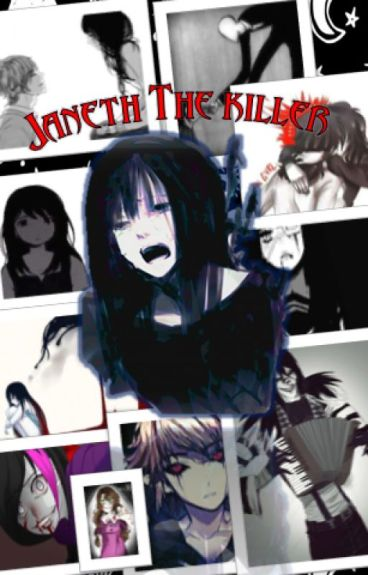 janeth the killer ( la hija de jeff y jane the killer)