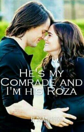 He's My Comrade And I'm His Roza ❤