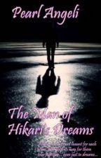 The Man of Hikari's Dreams (Filipino Romance/Mystery Story) by pearl_angeli12