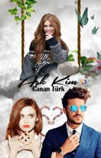 Aşk Kim ? by Cananizm
