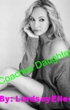 Coaches Daughter by LindseyEllen