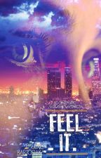 Feel It. / cz. II ✔ by paollita
