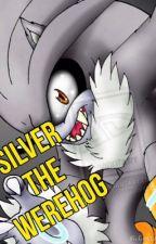 Silver the werehog (Español) by WolfiYT