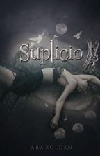 Suplicio (EN EDICIÓN) by TheGuysInLove